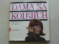 Blažek - Dáma na kolejích (1967)