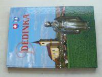 Dedina zvaná Dedinka (2017) slovensky