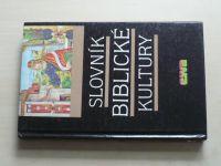 Slovník biblické kultury (1992)