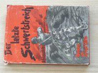 Der letzte Schwertstreich - Poslední rána mečem - obrana americké ofenzívy Meuse-Argonne