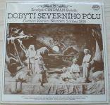 Smoljak/Cimrman/ Svěrák – Dobytí severního pólu Čechem Karlem Němcem 5. dubna 1909 (1987)