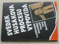 Bartošek - Svědek Husákova procesu vypovídá (1991)