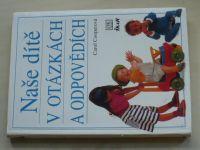 Cooperová - Naše dítě v otázkách a odpovědích (2002)