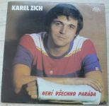 Karel Zich – Není všechno paráda (1984)