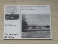 Toni Benetton - La memoria di Lidice - Výstava T. Benettona v Praze 1980-81