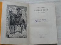 Conrad - Gaspar Ruiz a jiné povídky (SNDK 1957) KOD 16