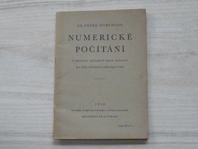 Dr. Kohlman - Numerické počítání (1938) pro žáky středních a odborných škol