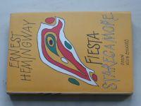 Hemingway - Fiesta /I slunce vychází/ - Stařec a moře (1985)