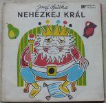 Josef Spilka – Nehezkej král - pohádka ve středočeském nářečí (1971)