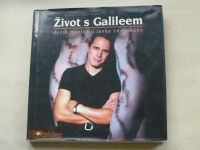 Kučera, Panenka - Život s Galileem - deník muzikálu Janka Ledeckého (2003)