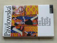 Pawlowská - Dá-li pánbůh zdraví, i hříchy budou (2001)