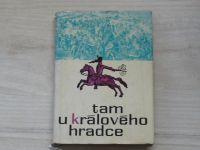 Pletka - Tam u Králového Hradce (1966)