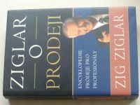 Ziglar - O prodeji - Encyklopedie prodejce pro profesionály (1991)
