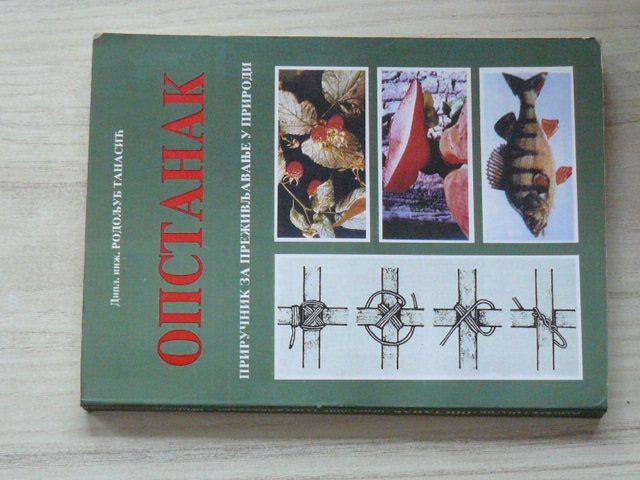 Опстанак - приручник за преживљавање у природи (1996) srbsky, Přežití v přírodě