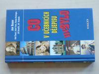 Bauer - Co v učebnicích dějepisu nebylo (2005)