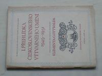 I. přehlídka československého výtvarného umění 1949-1951 (1951)