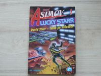 Isaac Asimov 1 - Lucky Starr - David Starr - Tulák po hvězdách (1999)