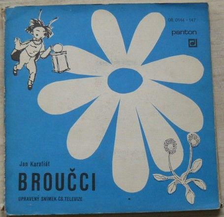 Jan Karafiát – Broučci - upravený snímek Čs. televize (1968) 4 X SP desky