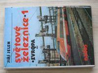 Jelen - Světové železnice 1 - Evropa (Nadas 1987)