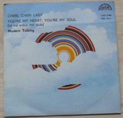 Modern Talking – Cheri, Cheri Lady / You're my Heart, You're my soul - Jsi mé srdce, má duše (1985)