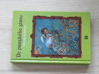 Popelka Bilianová - Do panského stavu - svazek druhý (1994)