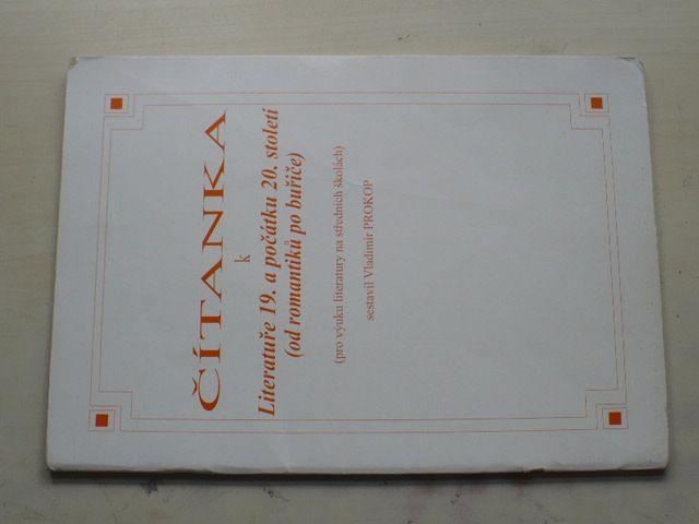 Prokop - Čítanka k literatuře 19. a počátku 20. století - Od romantiků po buřiče (2004)
