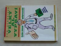 Schreiter - Velký Al vypráví - Systém získávání spolupracovníků (1996)