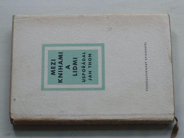 Thon - Mezi knihami a lidmi (1956)