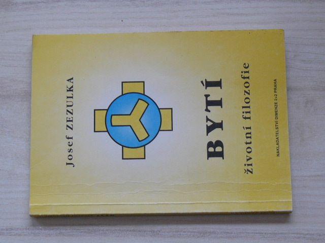 Zezulka - Bytí - Životní filosofie (1995)
