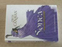 Canavan - Sonea 1-3 - Společenství čarodějů; Novicka; Nejvyšší lord (2013) 3 knihy