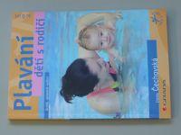 Čechovská - Plavání dětí s rodiči (2007)