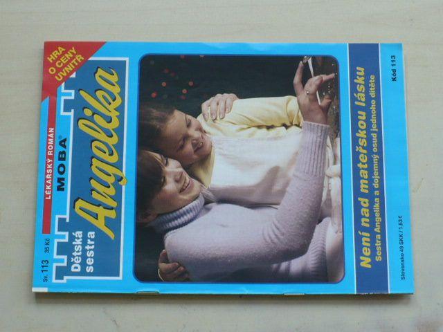 Dětská sestra Angelika sv. 113 - Není nad mateřskou lásku (2008)