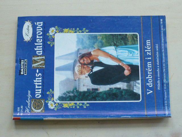Extra Hedwiga Courths-Mahlerová sv. 035 - V dobrém i zlém (1998)