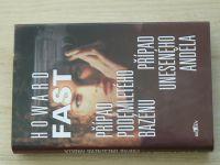 Fast - Případ podemletého bazénu, Případ uneseného anděla (2004)