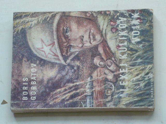 Gorbatov - Alexej Kulikov, voják (1956) Knihovna vojenských příběhů 52