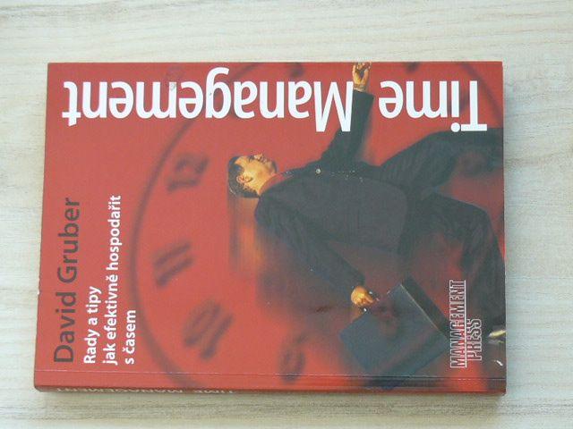 Gruber - Time Management - Rady a tipy jak efektivně hospodařit s časem (2002)
