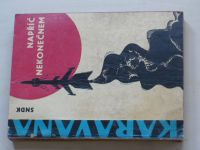 Karavana - Napříč nekonečnem (1963) - vědeckofantastické povídky
