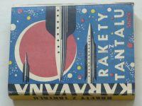 Karavana - Rakety z Tantalu (1964) 10 polských vědeckofantastických povídek