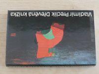 Preclík - Dřevěná knížka (1988)