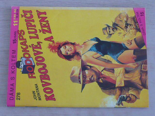 Rodokaps 278 - Dáma s koltem - Montana - Kovbojové, lupiči a ženy (1993)