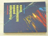 Soudková - Psychologie pomáhá každodennímu životu (2004)