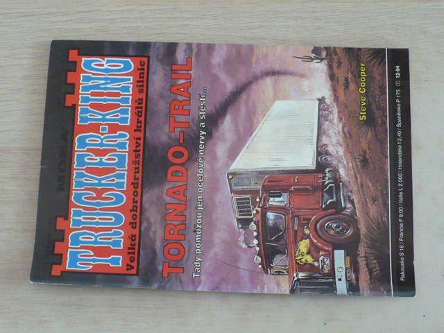 Trucker-King sv. 007 - Cooper - Tornado-Trail (1994)
