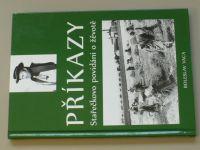 Vaca - Příkazy - Stařečkovo povidáni o žêvotě (2010) podpis autora