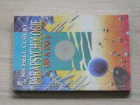 Curcio - Parapsychologie od A do Z (1992) Okultní vědy