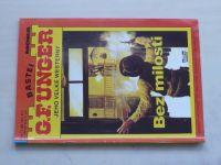 G. F. Unger jeho velké westerny sv. 011 - Bez milosti (nedatováno)