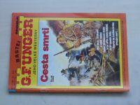 G. F. Unger jeho velké westerny sv. 017 - Cesta smrti (nedatováno)