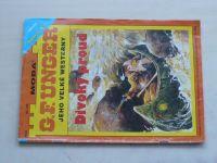 G. F. Unger jeho velké westerny sv. 150 - Divoký proud (2000)