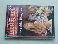 Jack Slade sv. 048 - Bílé peklo, žhavý sex (2009)