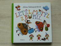 Jiřina Salquardová - Letěl motýl z buku... (2005)