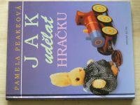 Peakeová - Jak udělat hračku (1993)
